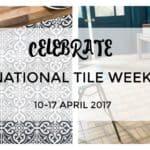 National Tile Week 2017
