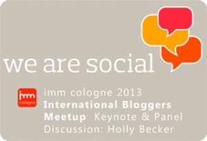 We Are Social Blogger Meet-up IMM Cologne
