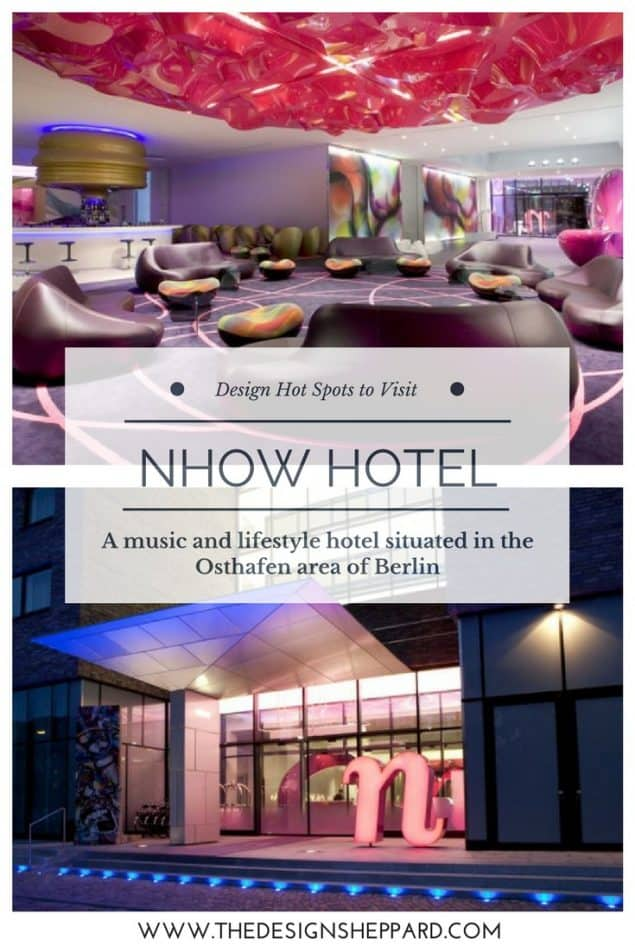 Nhow hotel - a music and lifestyle hotel in Berlin designed by Karim Rashid