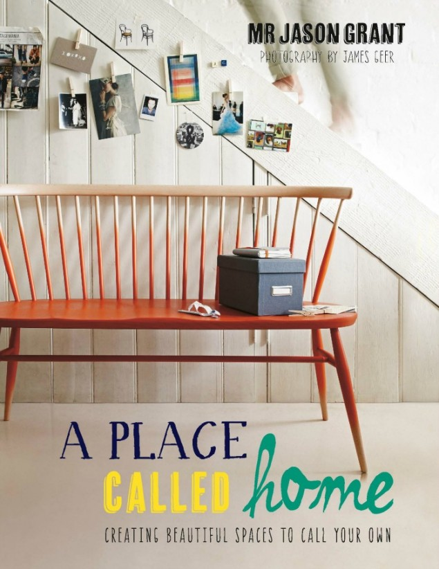 A Place Called Home by Mr Jason Grant