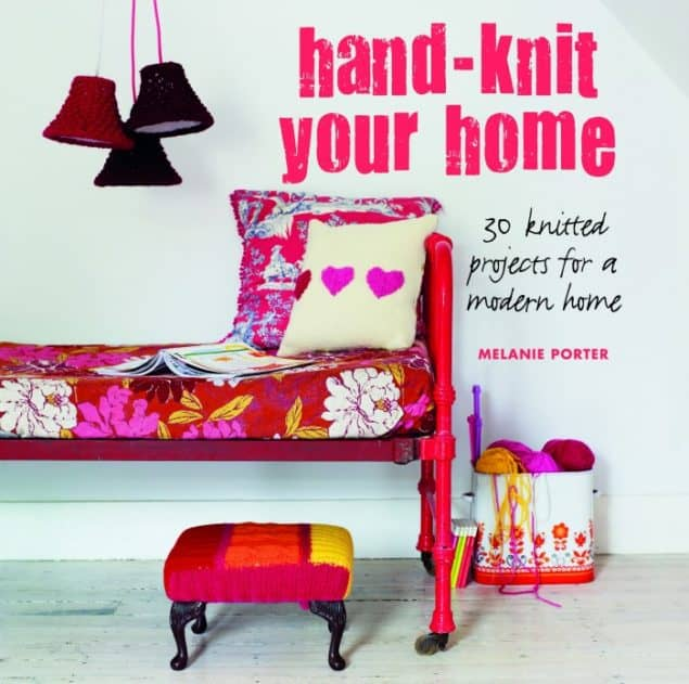 Hand Knit Your Home book by Melanie Porter Front Cover