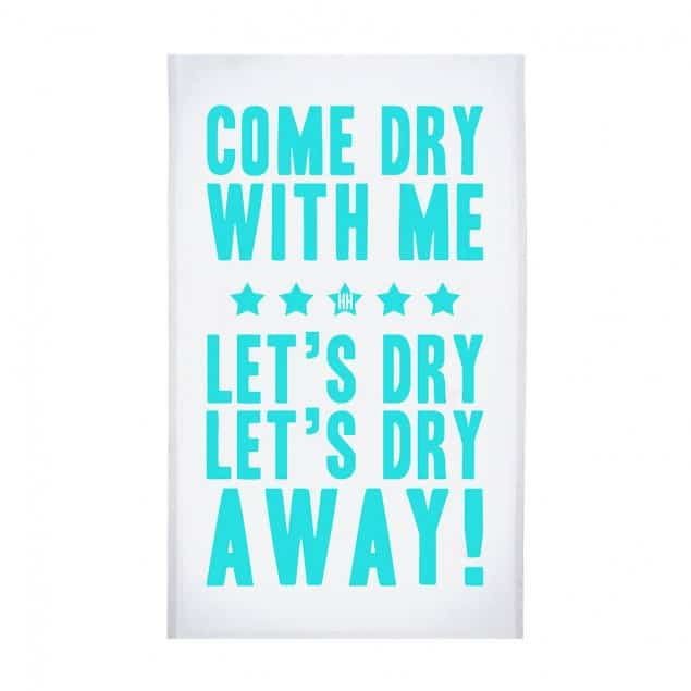 original come dry with me tea towel by Hey! Holla