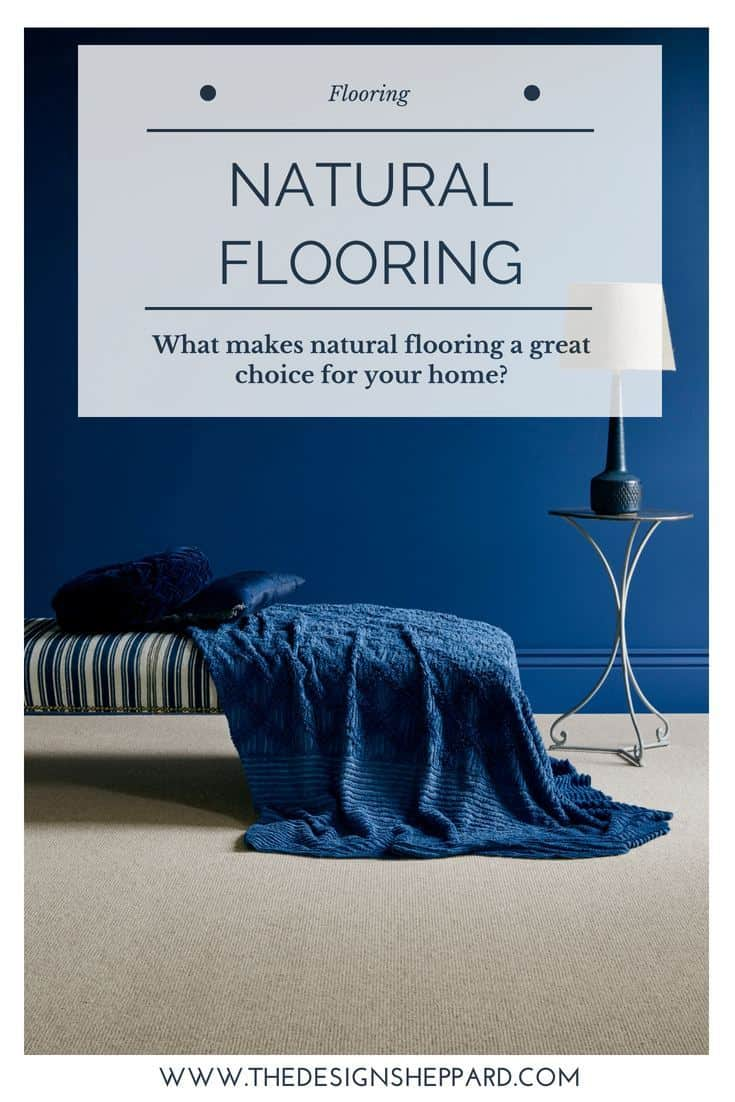 What makes natural flooring a good choice for your home?