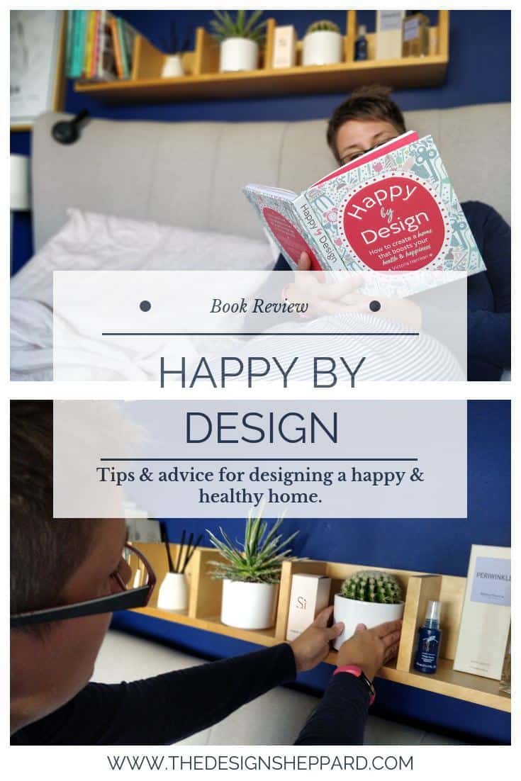 Happy by Design pin - how to design your own happiness