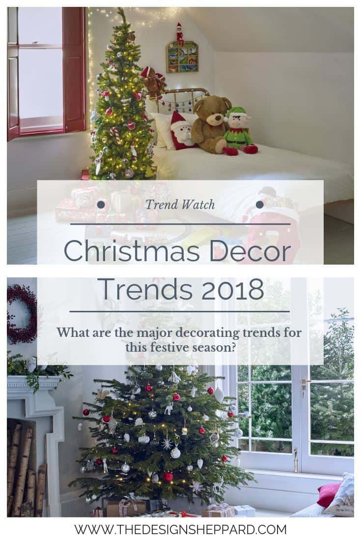 Christmas Decor Trends 2018