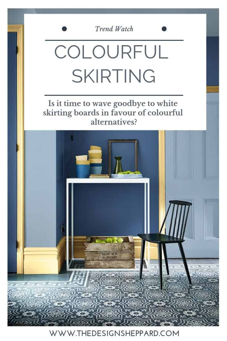 The trend for coloured skirting is gathering pace. White is no longer the only option and interior designers and decorators are getting far more adventurous with their colour choices. Skirting boards are now a really great way to make a statement in your home by painting them in contrasting colours to the walls or by painting the same colour as the walls.