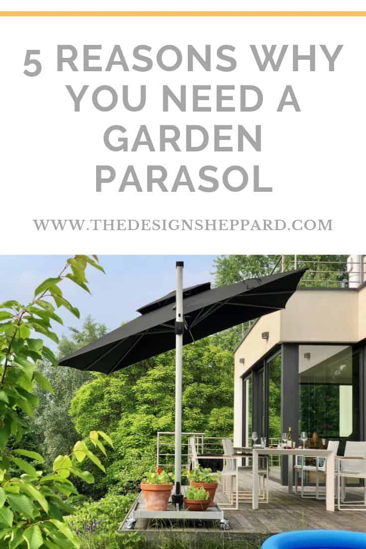 5 reasons why you need a garden parasol