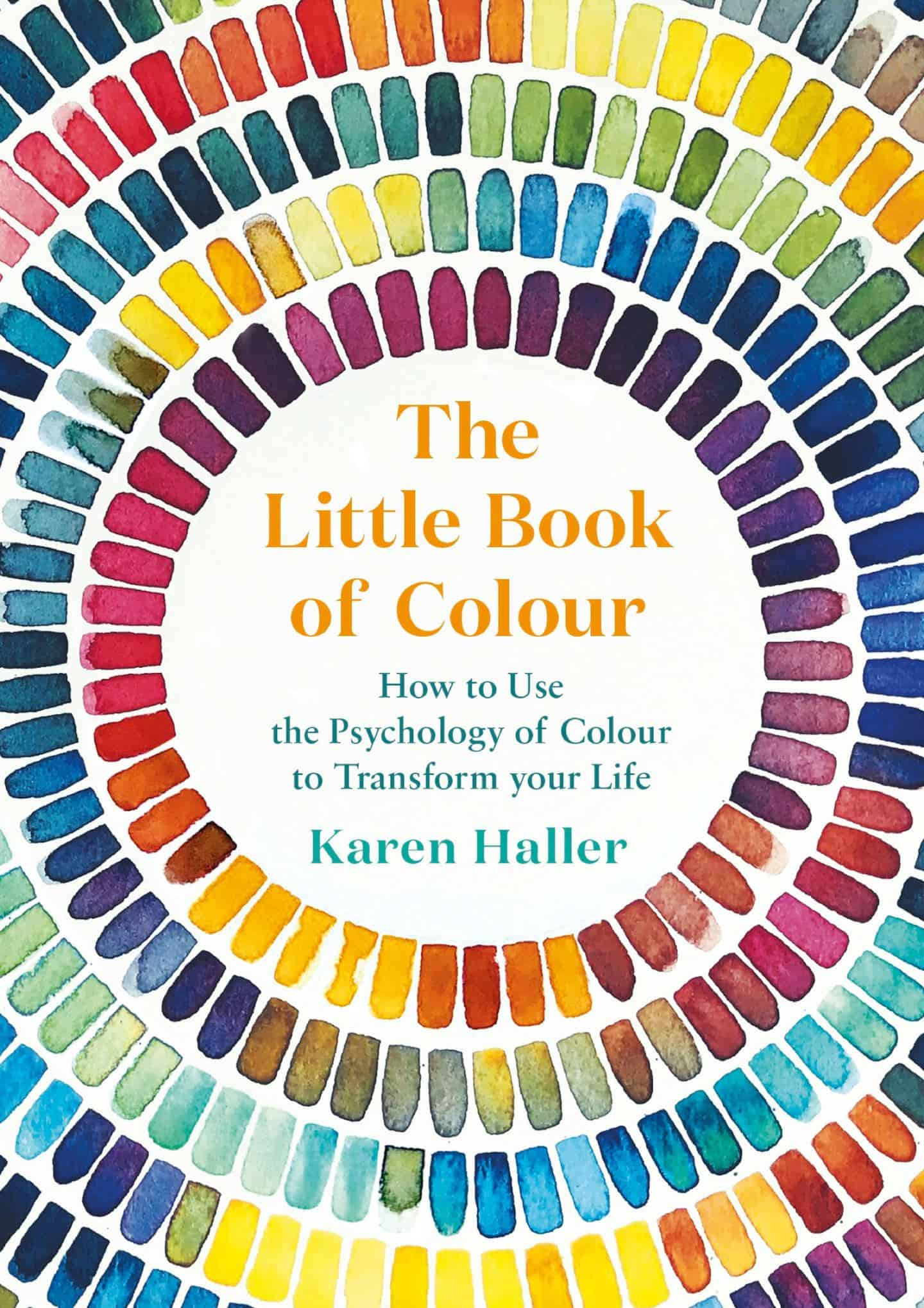 The Little Book of Colour by Karen Haller explores how we can use the transformational power of colour to transform our lives.