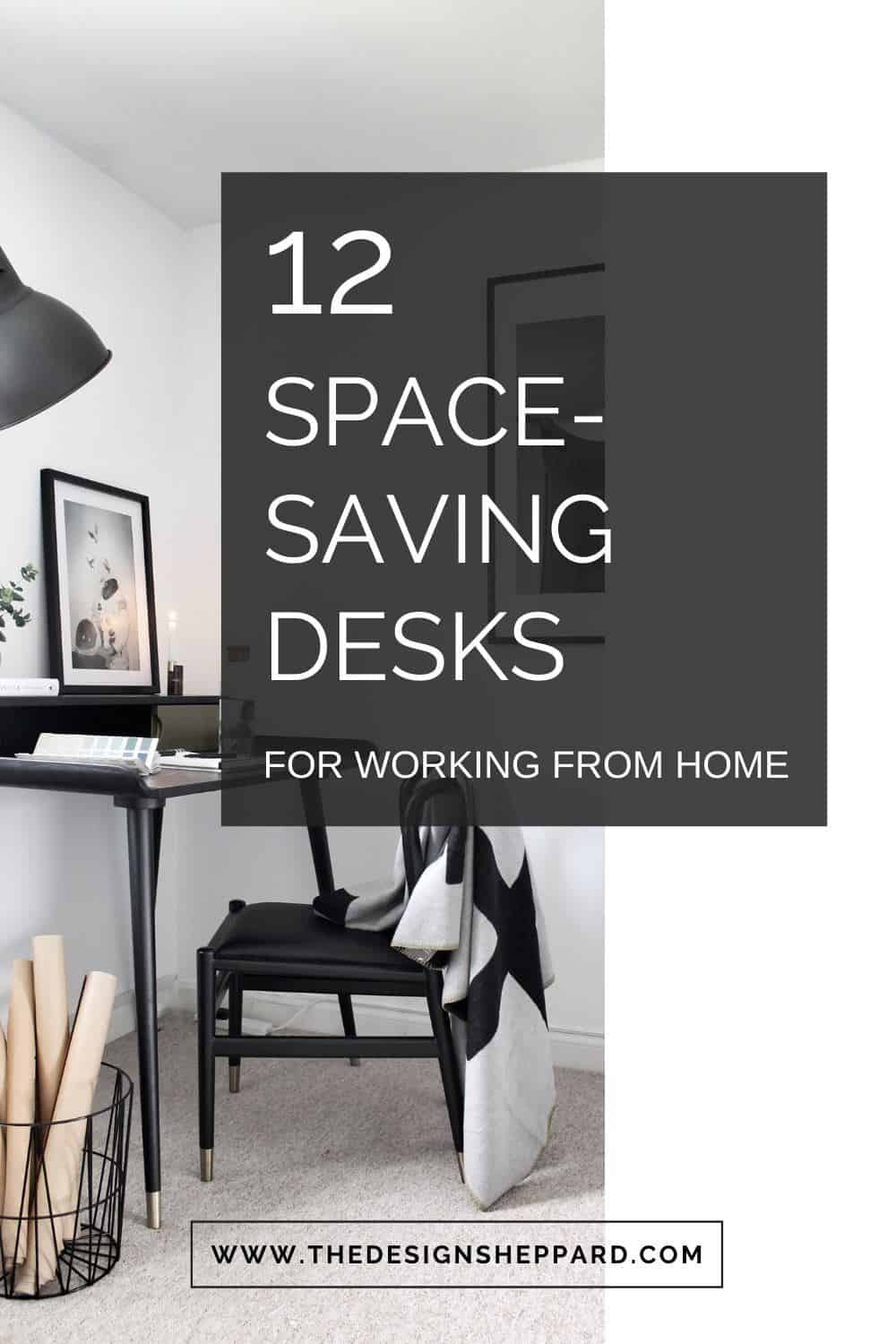 Space-saving desks