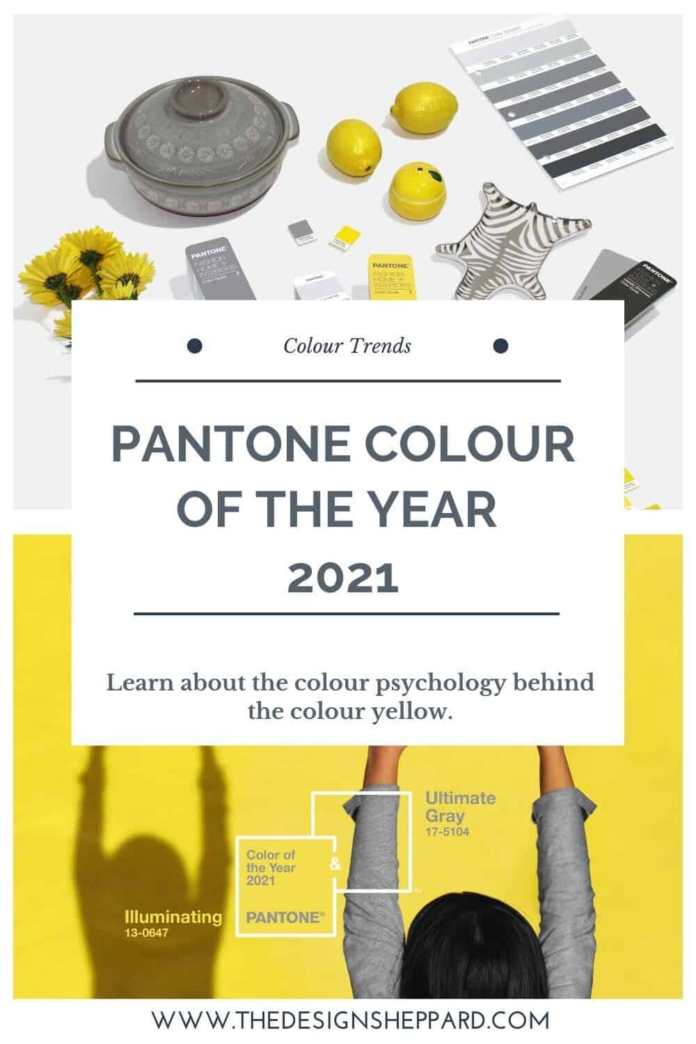Pantone Colour of the Year 2021 - Illuminating. The colour psychology behind using yellow in interiors.