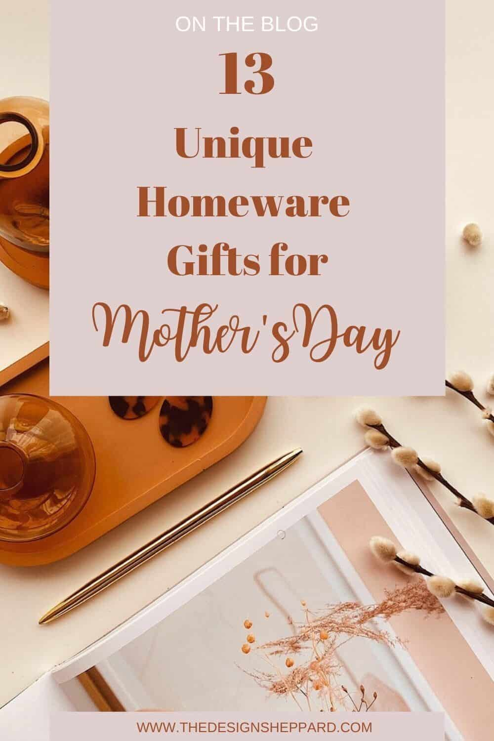 13 Unique Homeware gifts for Mother's Day